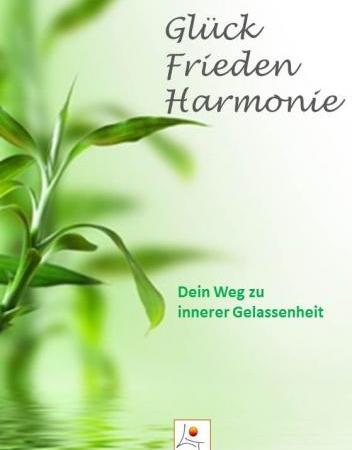 Glück-Fireden-Harmonie-Buch-ISBN 978-3-00-038962-7